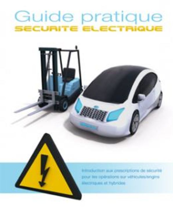 Practical Guidebook of Electrical Safety for electrical cars, 2013 Edition