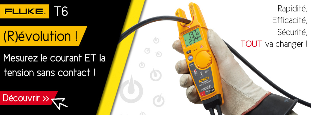 FLUKE T6 - Mesurez la tension ET le courant sans contact !